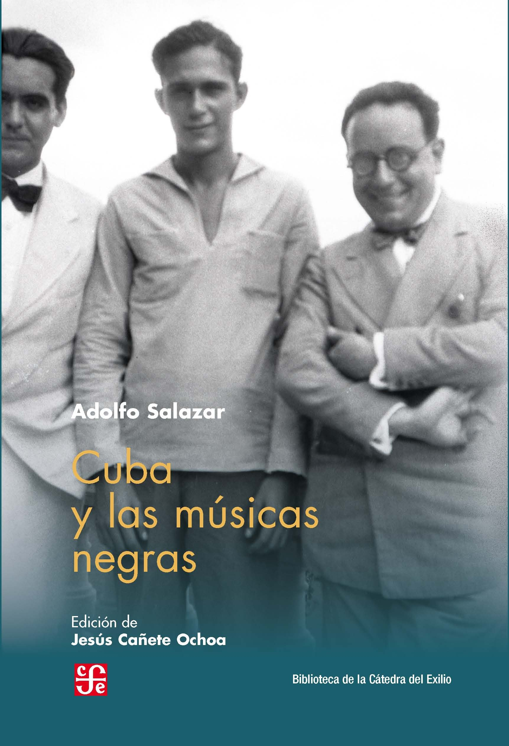 Cover of Adolfo Salazar's book 'Cuba and the Black Music', in whose photo Federico García Lorca appears on the left,  and, on the right, Salazar himself.