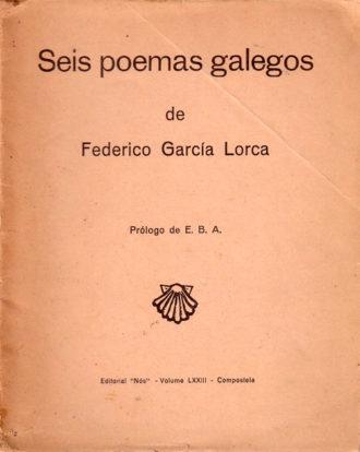 Edición príncipe de Seis Poemas Galegos. Imagen cedida por Archivo Alvarellos Editora.