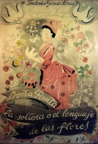 Doña Rosita the Spinster or The Language of Flowers. Poster by Emili Grau Sala. Theatrical Institute of Barcelona and Antonina Rodrigo Fund..