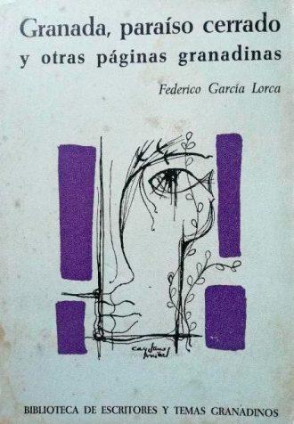 Granada, paraíso cerrado para muchos. Federico García Lorca. / Foto: www.todocoleccion.net