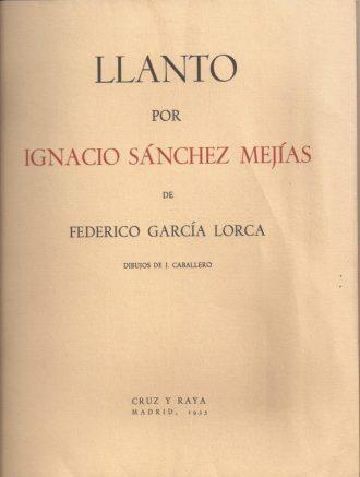 Llanto por Ignacio Sánchez Mejías. Primera edición. Federico García Lorca.