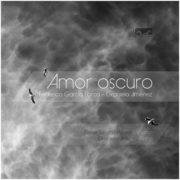 Amor oscuro - Federico García Lorca y Graciela Jiménez