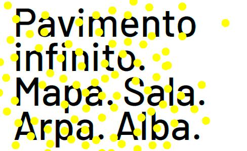 Exposición Pavimento Infinito