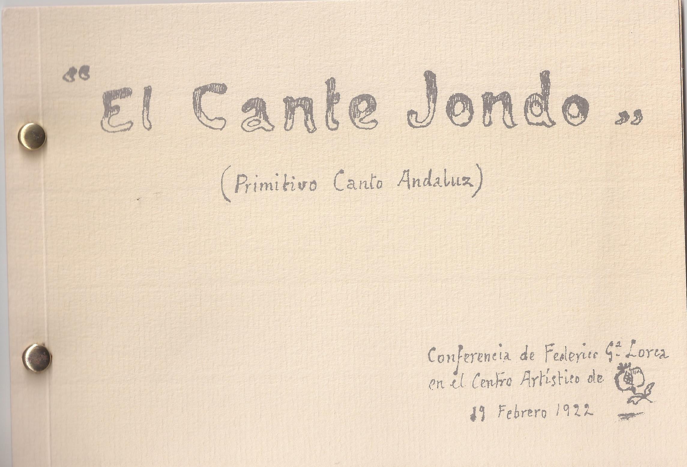 Edición casera de la conferencia de Lorca sobre el Cante Jondo aparecida por entregas.