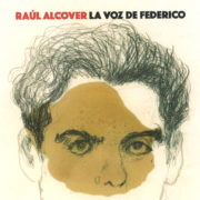 The voice of Federico. Raúl Alcover.